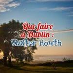 Visiter Howth, près de Dublin