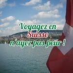 Voyager en Suisse