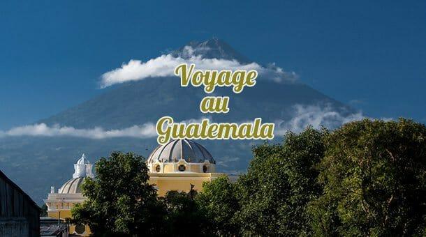 Voyage au Guatemala