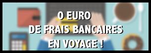 Eviter les frais bancaires en voyage