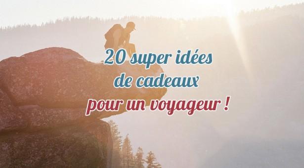 20 super idées cadeaux pour voyageurs ! (Spécial Noël 2016)